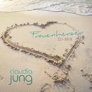Frauenherzen (DJ-Mix)/Claudia Jung