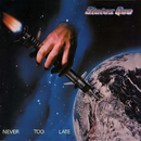 Never Too Late (Deluxe)/Status Quo