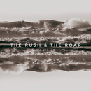 The Rush & The Roar/We Are Leo