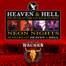 Neon Nights - 30 Years Of Heaven & Hell - Live At Wacken/Heaven & Hell