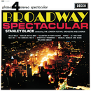Broadway Spectacular/London Festival Orchestra, London Festival Chorus, Stanley Black