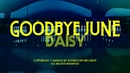 Daisy/Goodbye June