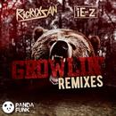 Growlin' (Remixes) (feat. iE-z)/Rickyxsan