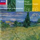 Fauré: Piano Quintet No. 2; Piano Quartet No. 2/Pascal Rogé, Quatuor Ysaÿe