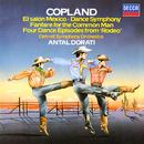 Copland: El Salón Mexicó; Dance Symphony; Rodeo; Fanfare for the Common Man/Antal Doráti, Detroit Symphony Orchestra