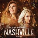 Plenty Far To Fall (Season 5 Version) (feat. Clare Bowen, Sam Palladio)/Nashville Cast