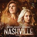 Saved (Single Version) (feat. Lennon Stella)/Nashville Cast