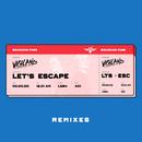 Let's Escape (Remixes)/Vigiland