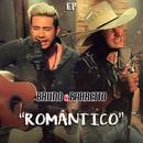 Romântico EP/Bruno & Barretto