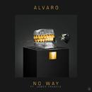 No Way (feat. James Francis)/Alvaro