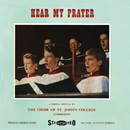 Hear My Prayer/Choir Of St. John's College, Cambridge, Peter White, George Guest