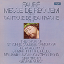 Fauré: Messe de Requiem; Cantique de Jean Racine/Choir Of St. John's College, Cambridge, Academy of St. Martin in the Fields, Stephen Cleobury, George Guest