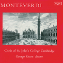 Monteverdi: Masses in Four Parts; Laudate Pueri; Ut Queant Laxis/Choir Of St. John's College, Cambridge, Jonathan Bielby, George Guest