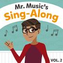 Mr. Music's Sing-Along (Vol. 2)/LifeKids