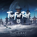 Fly Away (feat. Anjulie)/TheFatRat