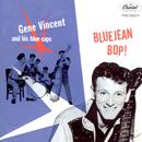 Blue Jean Bop/Gene Vincent & His Blue Caps