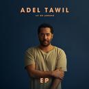 Ist da jemand (EP)/Adel Tawil