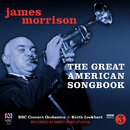The Great American Songbook/James Morrison, BBC Concert Orchestra, Keith Lockhart