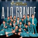 A Lo Grande/Banda Los Sebastianes