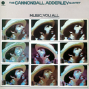 Music, You All/Cannonball Adderley Quintet