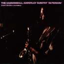 In Person (Live)/Cannonball Adderley Quintet