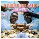 74 Miles Away/Walk Tall (Live)/The Cannonball Adderley Quintet