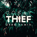 Thief (Zerb Remix)/Ookay