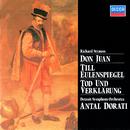 Richard Strauss: Don Juan; Till Eulenspiegel; Tod Und Verklärung/Antal Doráti, Detroit Symphony Orchestra