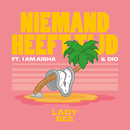 Niemand Heeft Tijd (feat. I Am Aisha, Dio)/Lady Bee