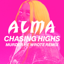 Chasing Highs (Murder He Wrote Remix)/ALMA