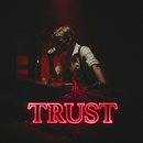 Trust/Boy Epic