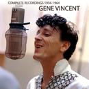 Complete Recordings 1956-1964/Gene Vincent