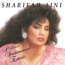 Pilihan Sentimental Emas/Sharifah Aini