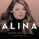 Stadt aus Gold (Akustik Version)/Alina