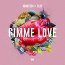 Gimme Love (feat. Tilly)/Kongsted
