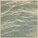 The Flood Flowers (Vol. 1)/Fort Hope