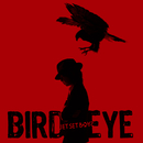 BIRD EYE/JET SET BOYS