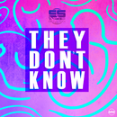 They Don't Know (Remixes)/Solo Suspex