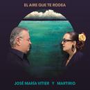 El Aire Que Te Rodea/Jose Maria Vitier, Martirio