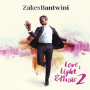 Love, Light & Music 2/Zakes Bantwini