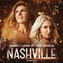 When I Look At The World (feat. Kaitlin Doubleday)/Nashville Cast