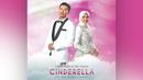 "Cinderella (From ""Hero Seorang Cinderella"" Soundtrack / Lyric Video)/Fazura, Fattah Amin"