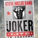 The Joker Live In Concert (Live)/Steve Miller Band