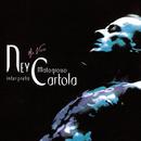 Ney Matogrosso Interpreta Cartola - Ao Vivo/Ney Matogrosso