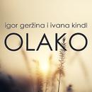 Olako/Ivana Kindl, Igor Geržina