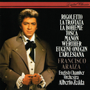 Opera Arias/Francisco Araiza, English Chamber Orchestra, Alberto Zedda