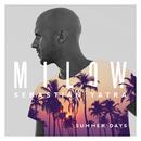 Summer Days/Milow, Sebastián Yatra