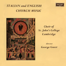 Italian & English Church Music/Choir Of St. John's College, Cambridge, George Guest