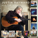 All The Way/Justin Hayward