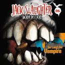 06: Im Land der Vampire/Jack Slaughter - Tochter des Lichts